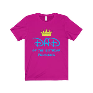 Dad Of The Birthday Princess Unisex Shirt