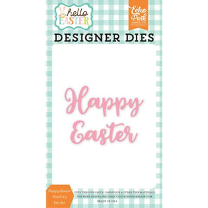 Echo Park Dies - Hello Easter Happy Easter Word #3