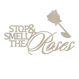 Chipboard - CLV - Smell the Roses Sentiment (1pc)