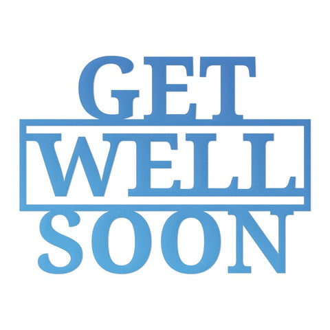 Die - Mini - Rel 1 - Get Well Soon Sentiment (1pc)