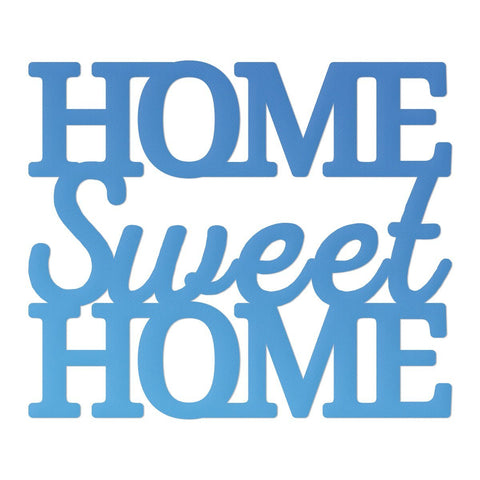 Die - Mini - Rel 1 - Home Sweet Home Sentiment (1pc)