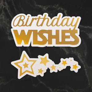 Birthday Wishes Sentiment & Stars Mini Cut, Foil and Emboss Dies (2pc)