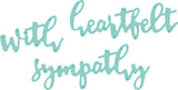 Kaisercraft Decorative Die words - Sentiments Sympathy