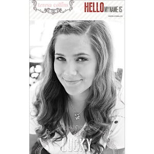 TERESA COLLINS - HELLO MY NAME PHOTO OVERLAY