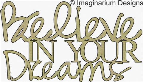 Imaginarium - Believe in your dreams (99mm x 56mm) - Chipboard Phrases