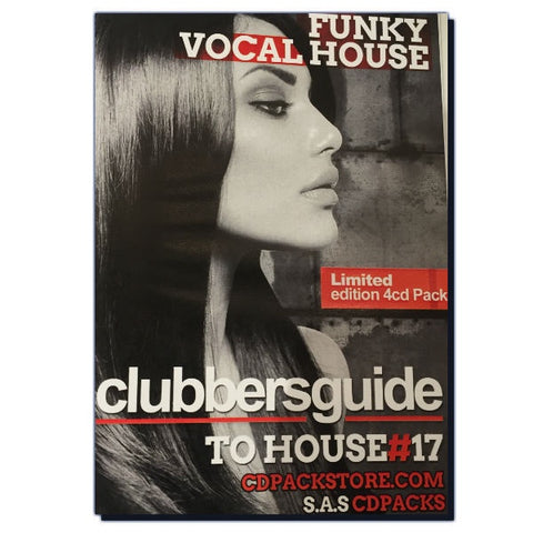 Clubbers Guide To House No.17 - 4 x CD pack - The JuicyJoint