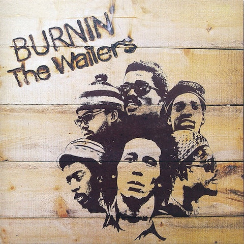 Bob Marley (The Wailers) - Burnin LP - The JuicyJoint