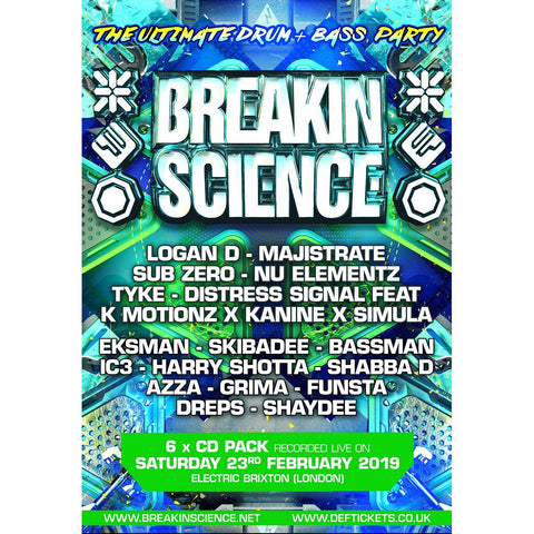 Breakin Science - The Ultimate Drum And Bass Party Feb 2019