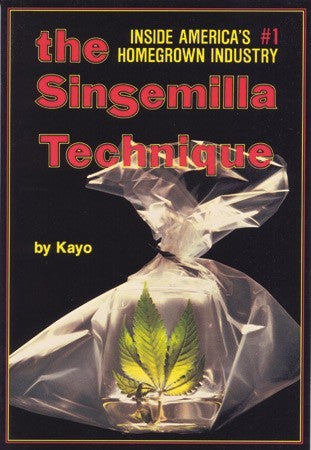 The Sinsemilla Technique