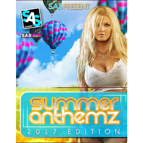 S.A.S Presents - Summer Anthemz  2017 Edition - The JuicyJoint