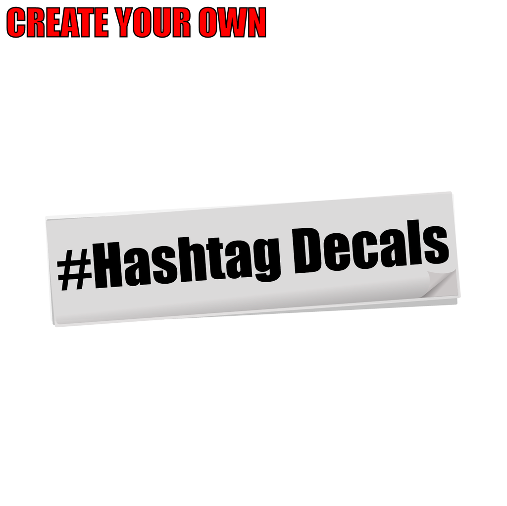 Custom #Hashtag Decals