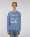 LE PLUS DUR... - SWEATSHIRT
