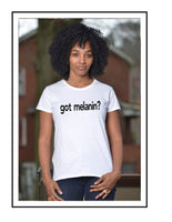 got melanin? Women's Tank