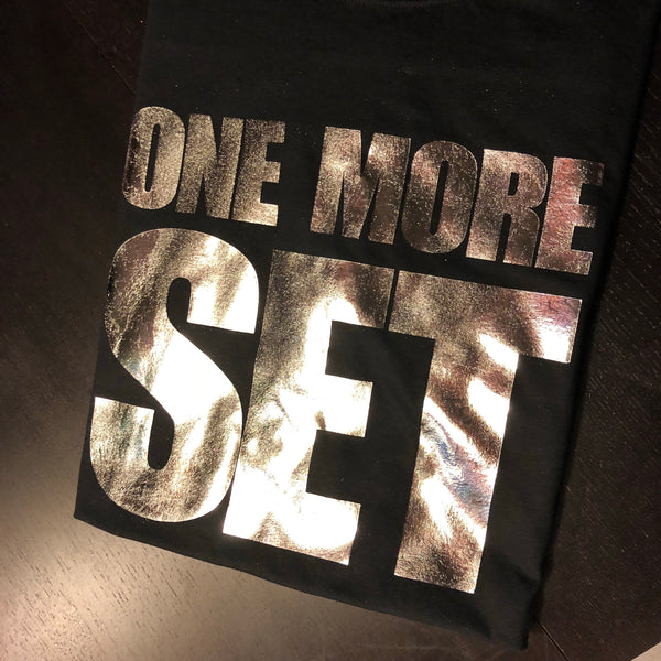 One More SET Unisex Tees | SILVER Distressed Foil