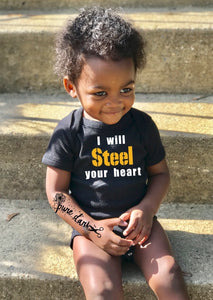I will Steel your heart - Steelers Onesie