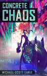 Concrete Chaos - book.1 | eBook
