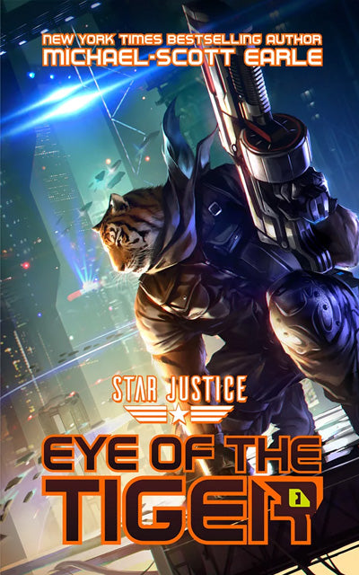 Star Justice: Eye of the Tiger - book.01 | eBook