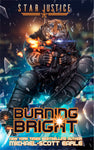 Star Justice: Burning Bright - book.05 | eBook
