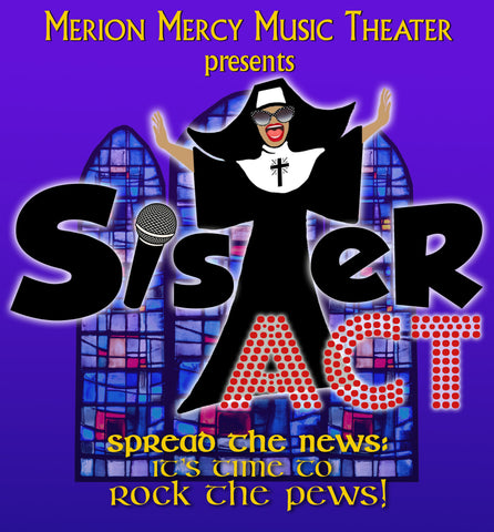 Sister Act performed by Merion Mercy Music Theater (2019) - Active Image Media