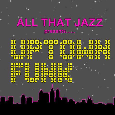 All That Jazz - Uptown Funk 2015 Show