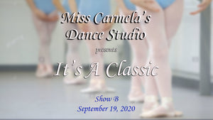 "Carmela's Dance Studio (""It's a Classic"")  - Show B"