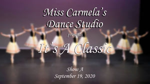 "Carmela's Dance Studio (""It's a Classic"")  - Show A"
