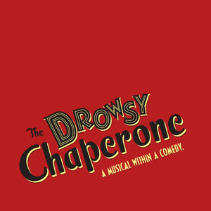 The Drowsy Chaperone performed by Cardinal O'Hara Theater