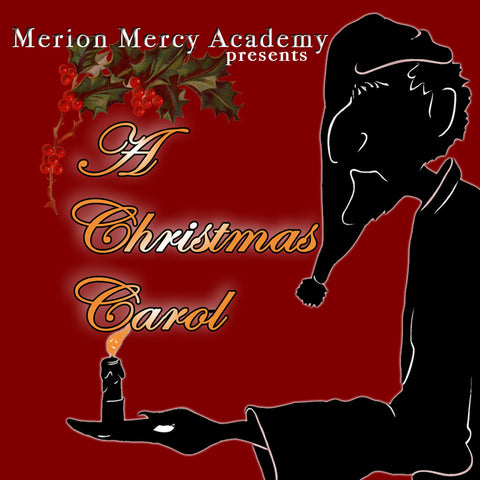 """A Christmas Carol"" performed by Merion Mercy Music Theater"