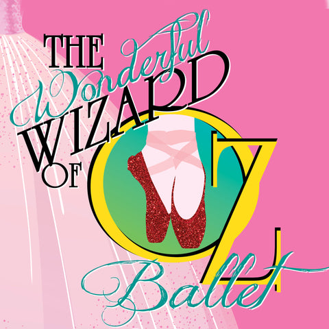 """The Wizard of Oz"" - 2020 by KP Ballet - 5:00 pm Saturday - Active Image Media"