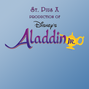 St. Pius X performance of Aladdin Jr