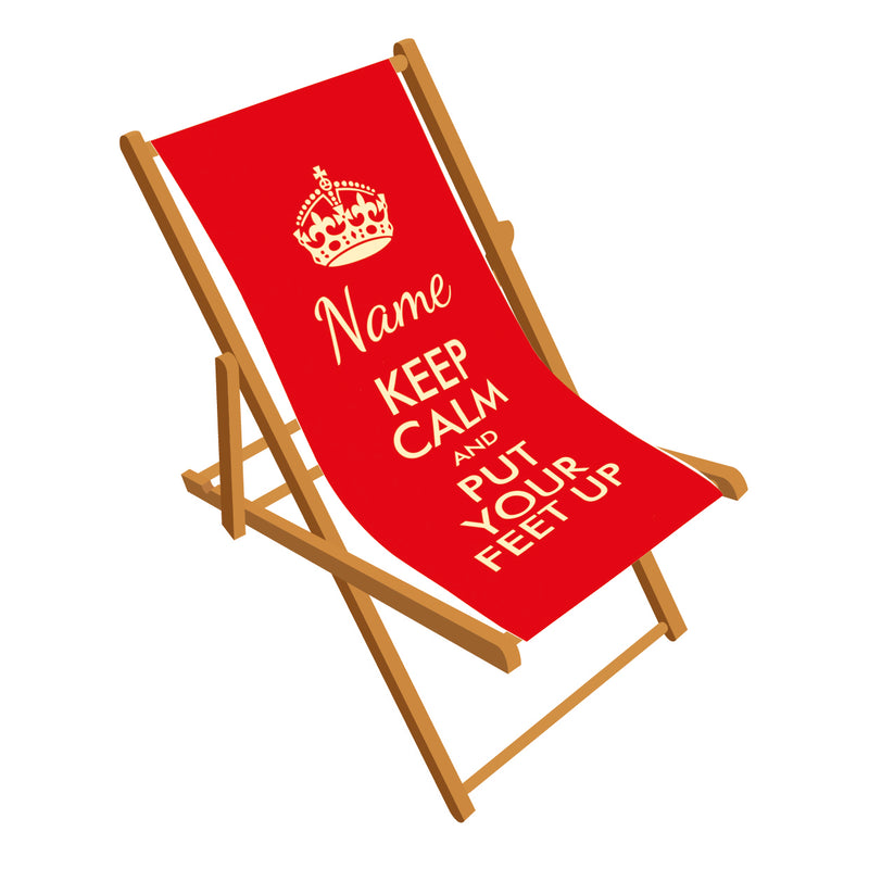 Keep Calm Put Your Feet Up Deckchair