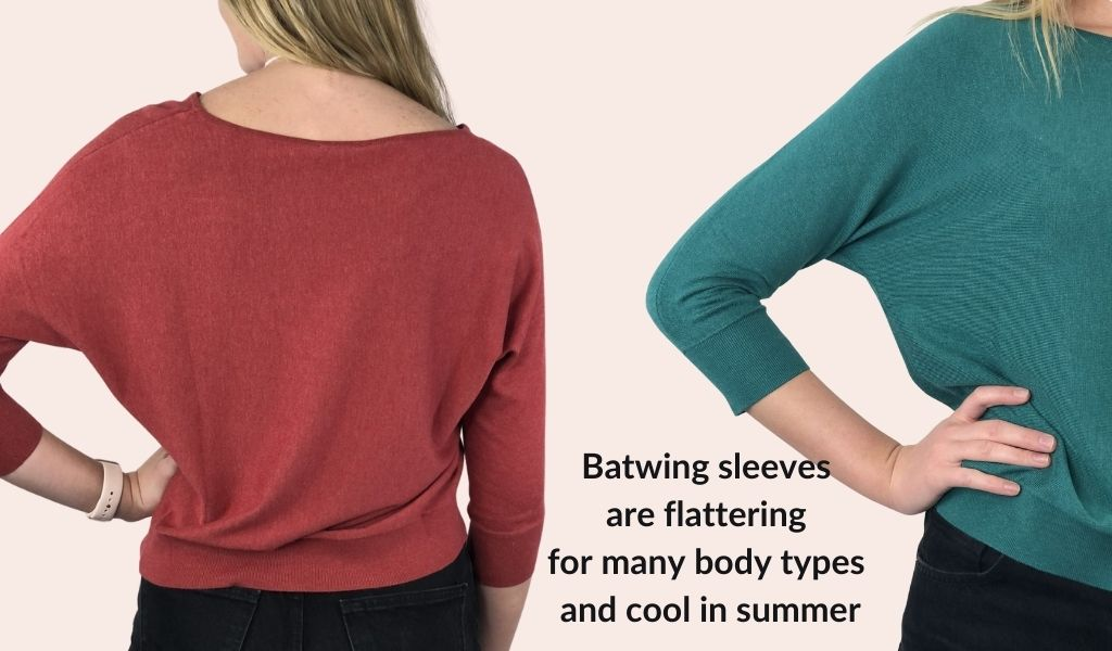 Batwing sleeves are flattering for many body types and cool in summer