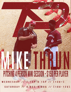 Mike Thrun - 4 Person Pitching Mini Sessions - Starting November 11th or 14th