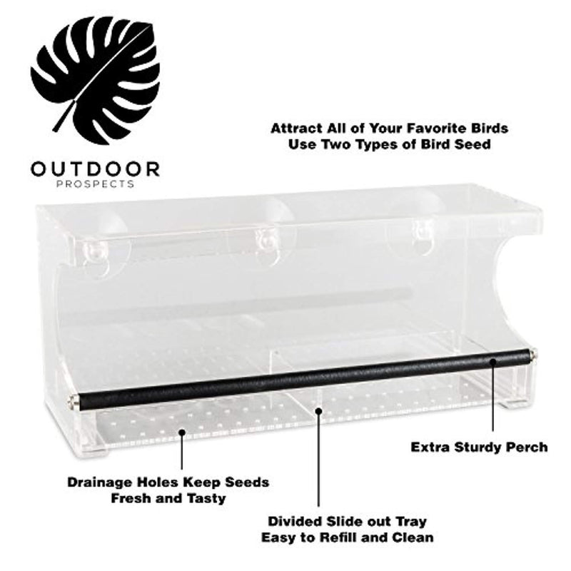 Outdoor Prospects Window Bird Feeder - Extra Strong Suction Cups - Free Bonus Set Included - Easy to Clean Sliding Seed Tray - Sturdy Perch - Modern Outdoor All Weather Design for Wild Birds