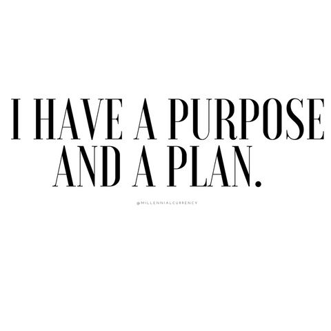 Purpose Positive Affirmation