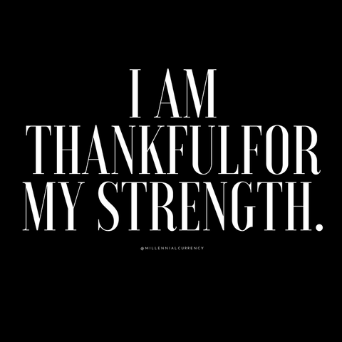 Strength Positive Affirmation