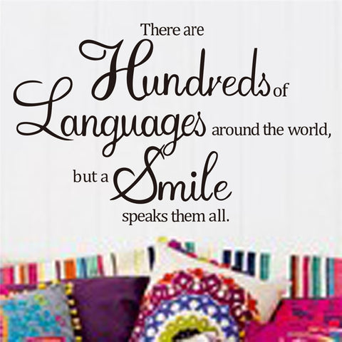 Hundreds Of Languages But A Smile Speaks Them Wall Decal