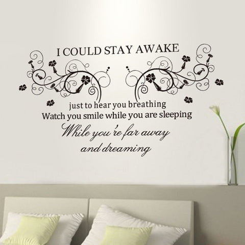I Could Stay Awake Wall Decal