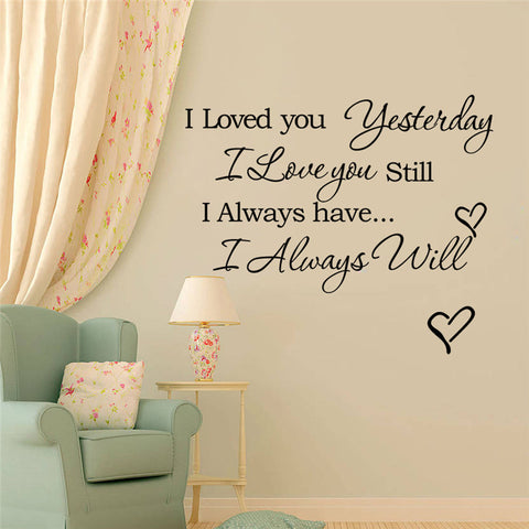 I Loved You Yesterday Quote Wall Decal