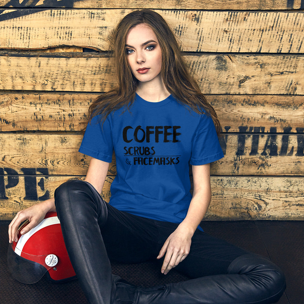 Coffee Scrubs & FaceMasks - Short-Sleeve Unisex T-Shirt