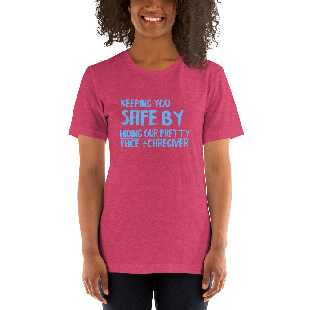 Keeping You Safe # Caregiver - Short-Sleeve Unisex T-Shirt