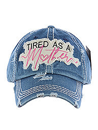 Tired As A Mother Distressed Faded Hat