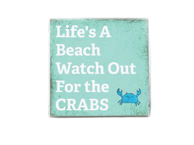 Life's A Beach Watch Out for the Crabs Beach Quote Soap Bar