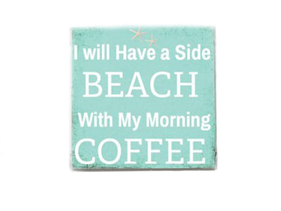 I Will Have a Side of Beach With My Morning Coffee Beach Quote Soap Bar