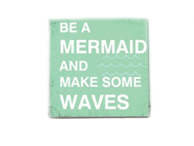 Be A Mermaid and Make Some Waves Beach Quote Soap Bar