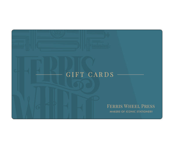 Ferris Wheel Press Digital Gift Cards - Ferris Wheel Press