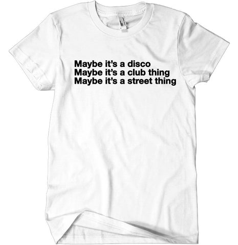 Maybe Tee White