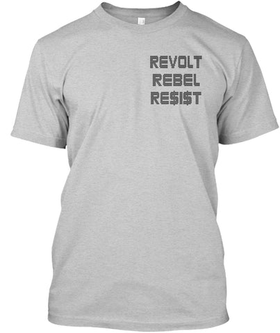 REVOLT REBEL RESIST