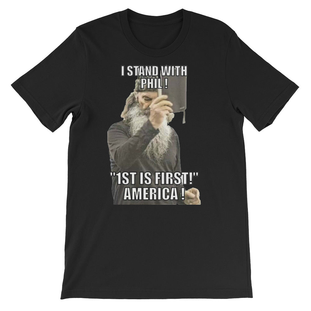 I stand with Phil 1st is first, America tee