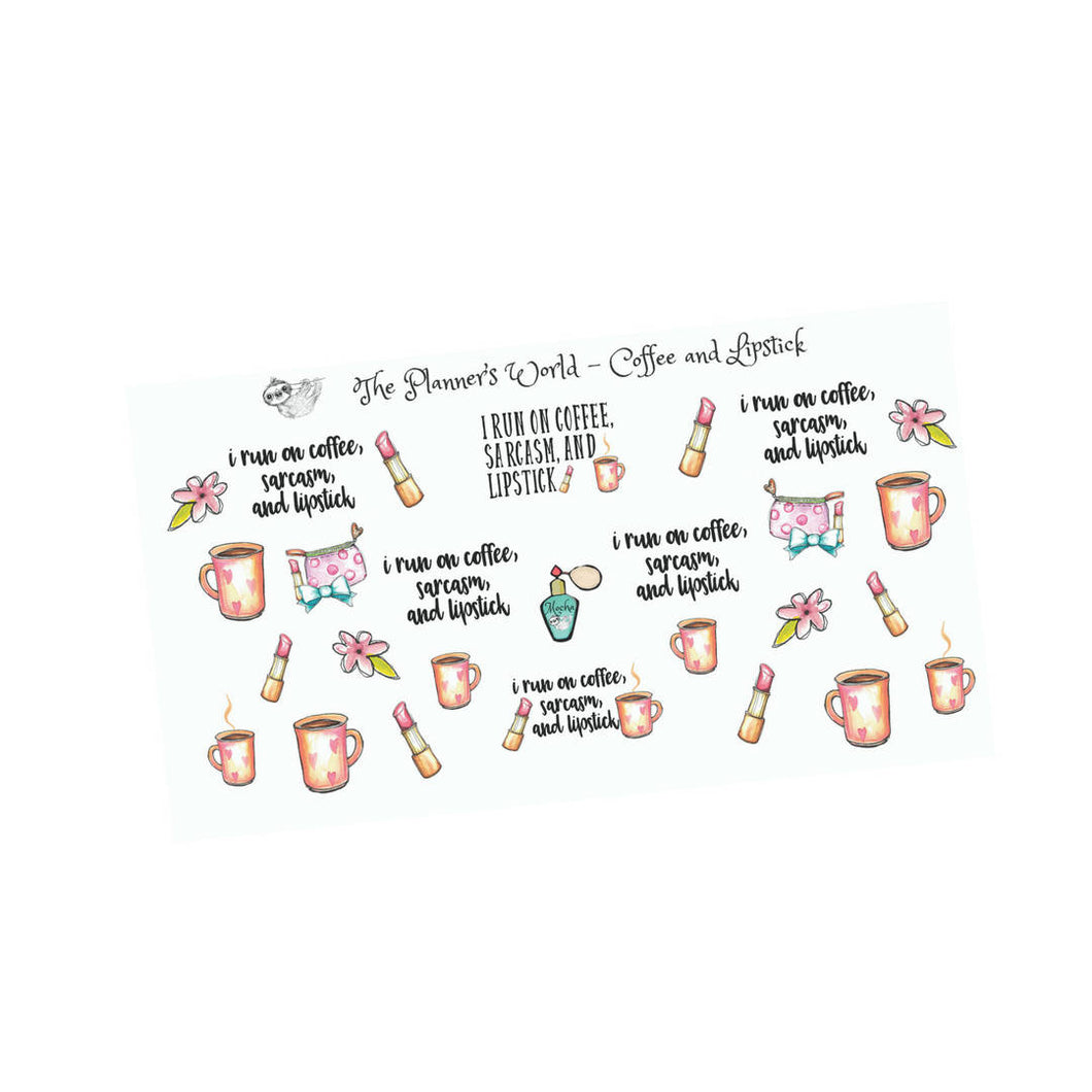 I run on coffee sarcasm and lipstick stickers - The Planner's World